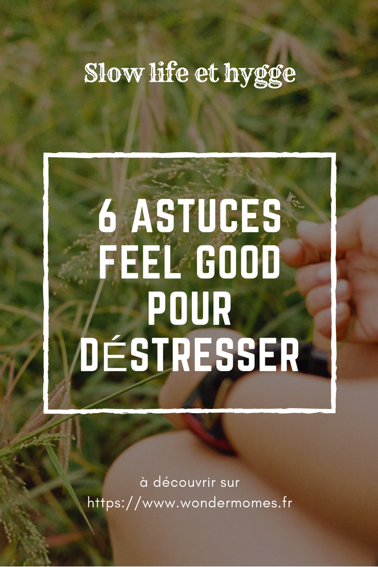 6 astuces feel good